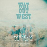 Purchase Marty Stuart & His Fabulous Superlatives - Way Out West
