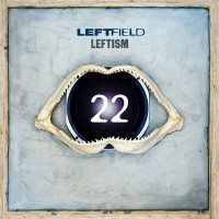 Purchase Leftfield - Leftism 22 (Remastered) CD1