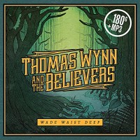 Purchase Thomas Wynn & The Believers - Wade Waist Deep