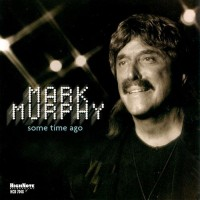 Purchase Mark Murphy - Some Time Ago