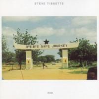 Purchase Steve Tibbetts - Safe Journey (Vinyl)