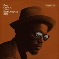 Purchase Gary Clark Jr. - Live North America 2016
