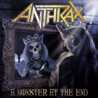 Purchase Anthrax - A Monster At The End (CDS)