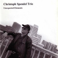 Purchase Christoph Spendel Trio - Unexpected Elements