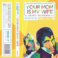 Purchase Kool Keith - Your Mom Is My Wife (With Kutmasta Kurt) (EP) (Tape)