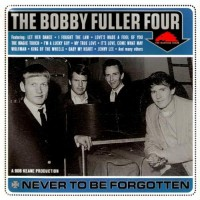 Purchase Bobby Fuller Four - Never To Be Forgotten CD3