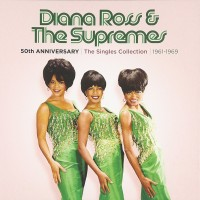 Purchase Diana Ross & the Supremes - 50th Anniversary: The Singles Collection - 1961-1969 CD1