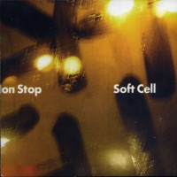 Purchase Soft Cell - Demo Non Stop