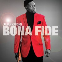 Purchase Julian Vaughn - Bona Fide