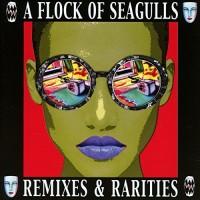 Purchase A Flock Of Seagulls - Remixes & Rarities CD1