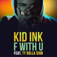 Purchase Kid Ink - F With U (CDS)