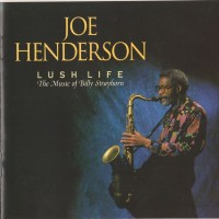 Purchase Joe Henderson - Lush Life (The Music Of Billy Strayhorn)