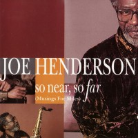 Purchase Joe Henderson - So Near, So Far (Musings For Miles)