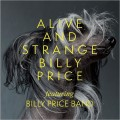 Buy Billy Price Band - Alive And Strange Mp3 Download