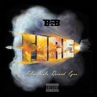 Purchase B.O.B - F.I.R.E. (Mixtape)