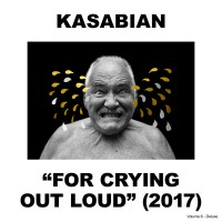 Purchase Kasabian - For Crying Out Loud (Deluxe Edition) CD1