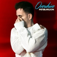 Purchase Peter Wilson - Overdrive (Deluxe Edition) CD1