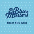 Buy The Bluesmasters - Blues Sky Rain Mp3 Download