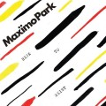Buy Maxïmo Park - Risk To Exist (Deluxe Edition) Mp3 Download