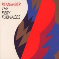 Purchase The Fiery Furnaces - Remember (Live) CD2