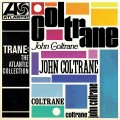 Buy John Coltrane - Trane: The Atlantic Collection (Remastered) Mp3 Download