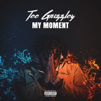Purchase Tee Grizzley - My Moment