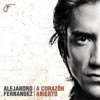 Purchase Alejandro Fernandez - A Corazon Abierto