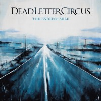 Purchase Dead Letter Circus - The Endless Mile