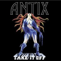 Purchase Antix - Take It Off