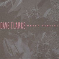 Purchase Dave Clarke - World Service CD2