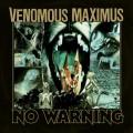 Buy Venomous Maximus - No Warning Mp3 Download