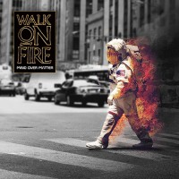 Purchase Walk On Fire - Mind Over Matter