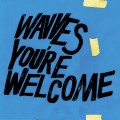 Buy Wavves - You're Welcome Mp3 Download