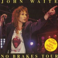 Purchase John Waite - No Brakes (Live In La) (Vinyl)