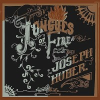 Purchase Joseph Huber - Tongues Of Fire
