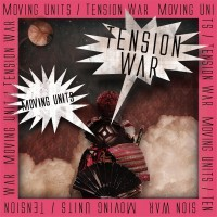Purchase Moving Units - Tension War (EP)