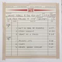 Purchase Jason Isbell & The 400 Unit - Live From Welcome To 1979