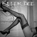 Buy Killer Bee - Killing You Softly Mp3 Download