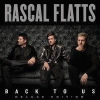Purchase Rascal Flatts - Back To Us (Deluxe Version)