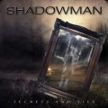 Buy Shadowman - Secrets And Lies Mp3 Download