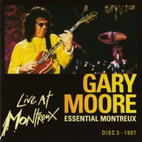 Purchase Gary Moore - Essential Montreux CD3