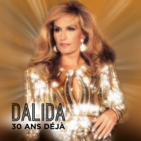 Purchase Dalida - 30 Ans Déjà CD1