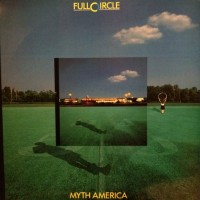 Purchase Full Circle - Myth America (Vinyl)