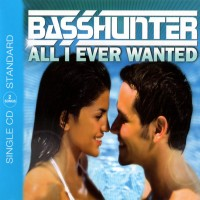 Purchase Basshunter - All I Ever Wanted (CDS)