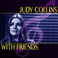 Purchase Judy Collins - Judy Collins With Friends (Super Deluxe Edition) CD3