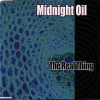 Purchase Midnight Oil - The Real Thing (CDS)