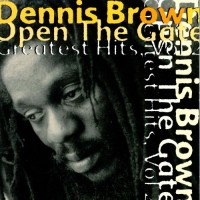 Purchase Dennis Brown - Open The Gate (Greatest Hits Vol. 2)