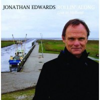 Purchase Jonathan Edwards - Rollin' Along - Live In Holland