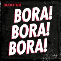 Purchase Scooter - Bora! Bora! Bora! (CDS)