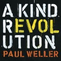 Buy Paul Weller - A Kind Revolution (Deluxe Edition) Mp3 Download